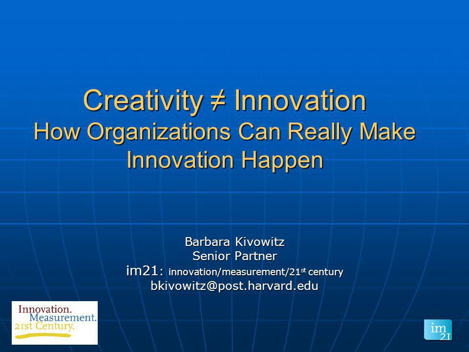 im21: innovation/measurement/21st century