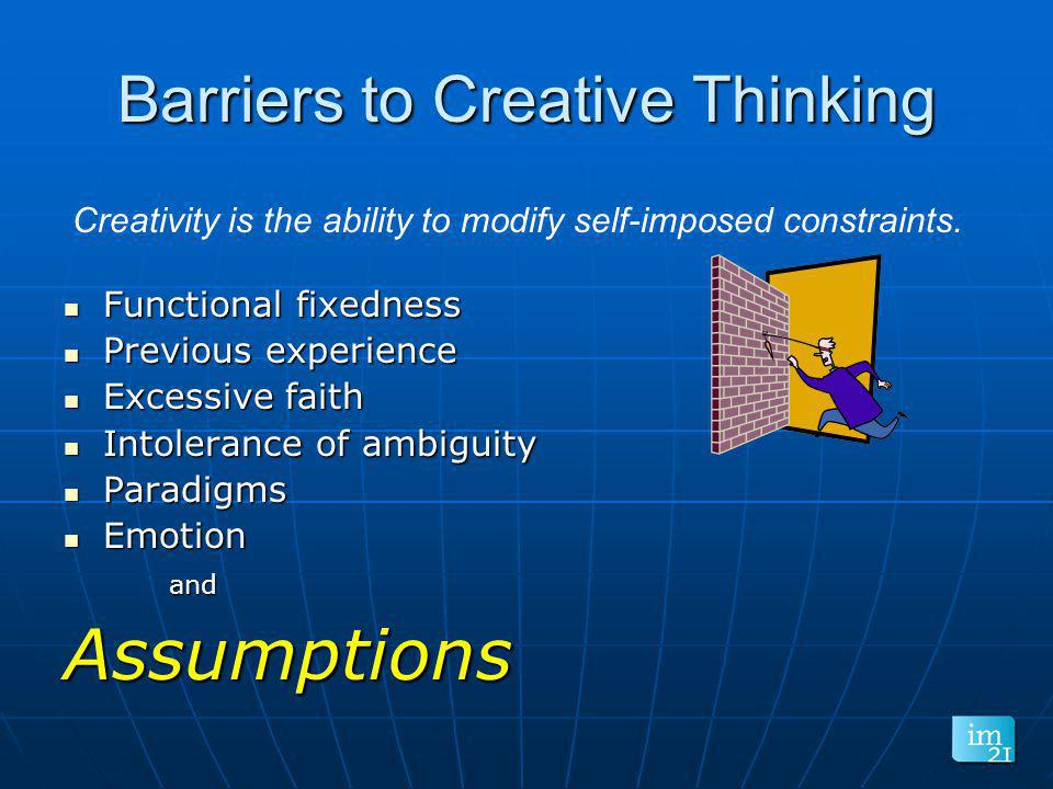 Barriers to Creative Thinking