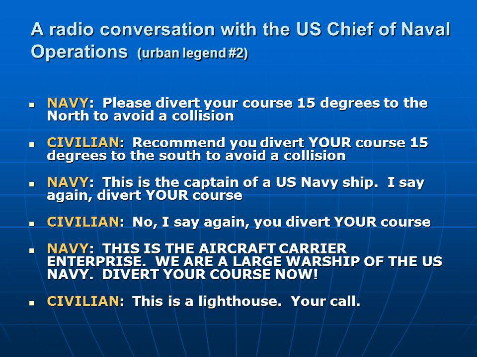 A radio conversation with the US Chief of Naval Operations (urban legend #2)