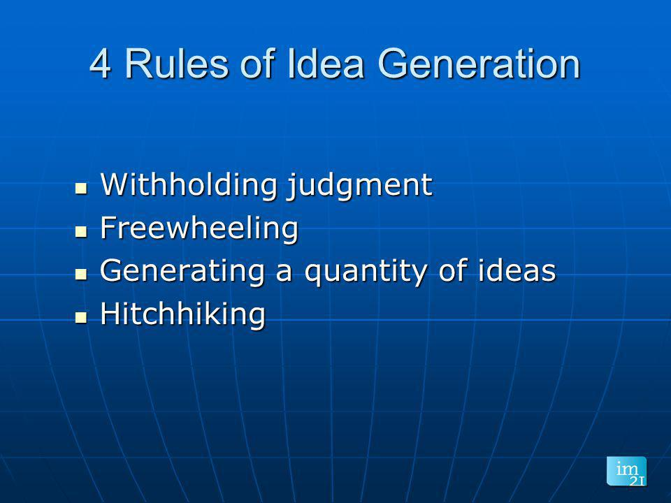 4 Rules of Idea Generation