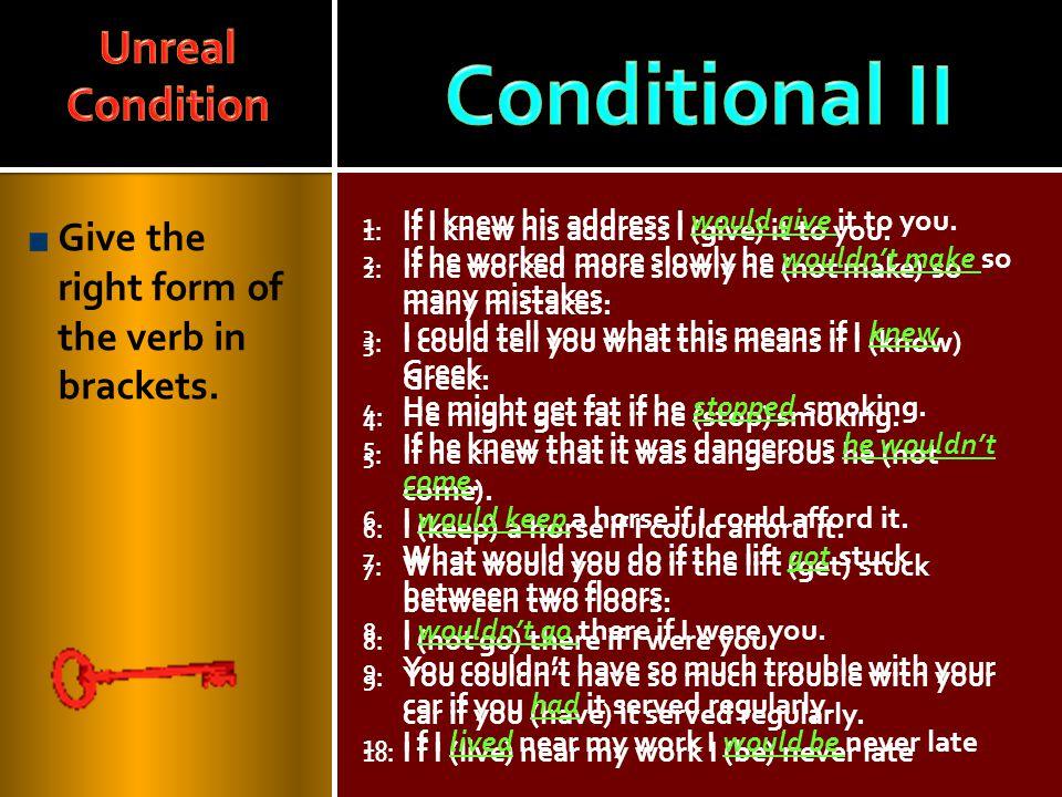 Conditional II Unreal Condition