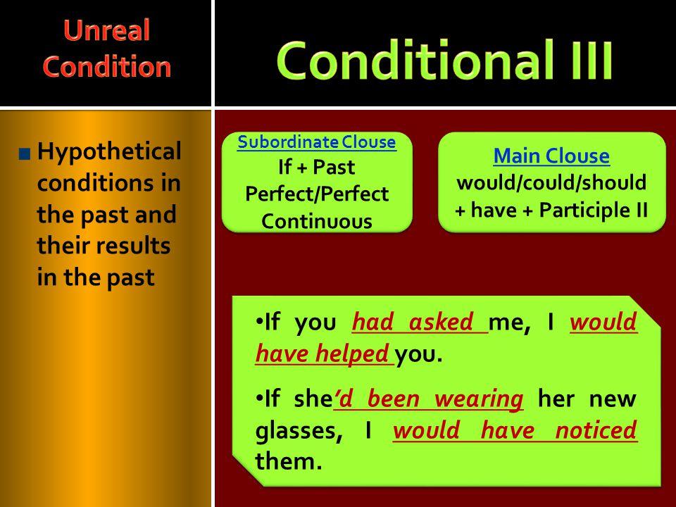 Conditional III Unreal Condition