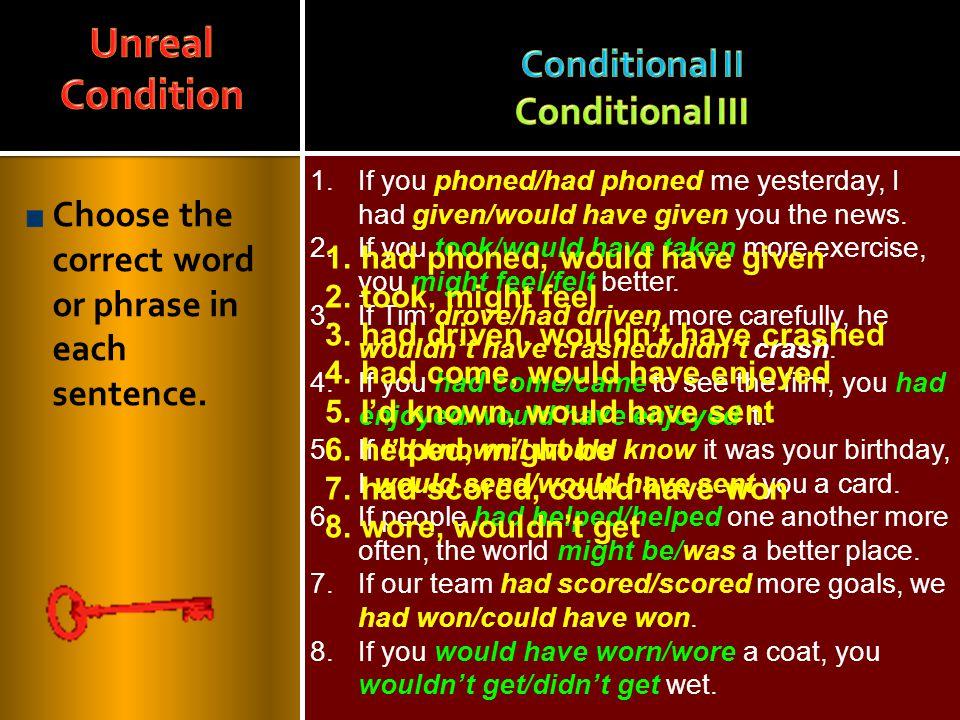 Conditional II Conditional III