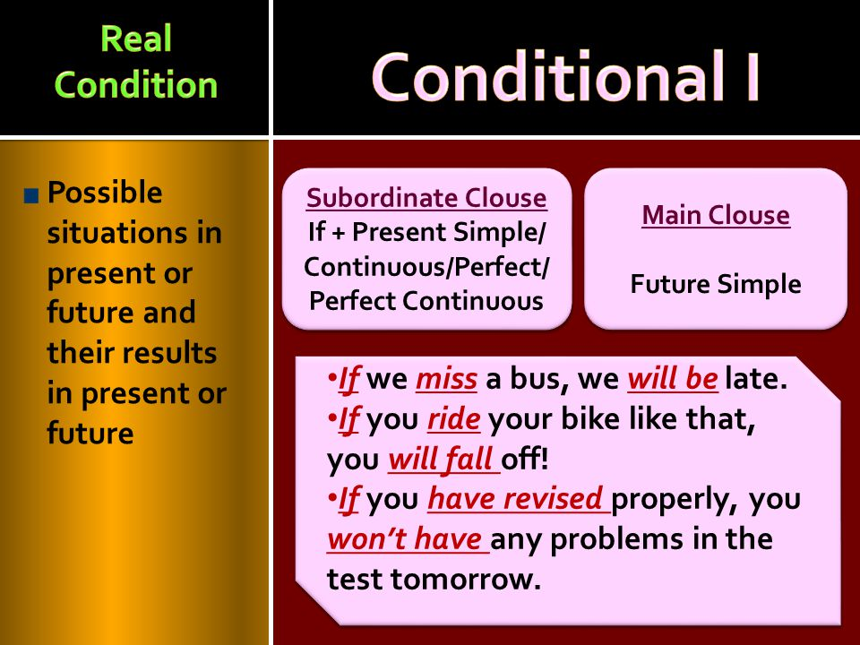 If + Present Simple/ Continuous/Perfect/Perfect Continuous