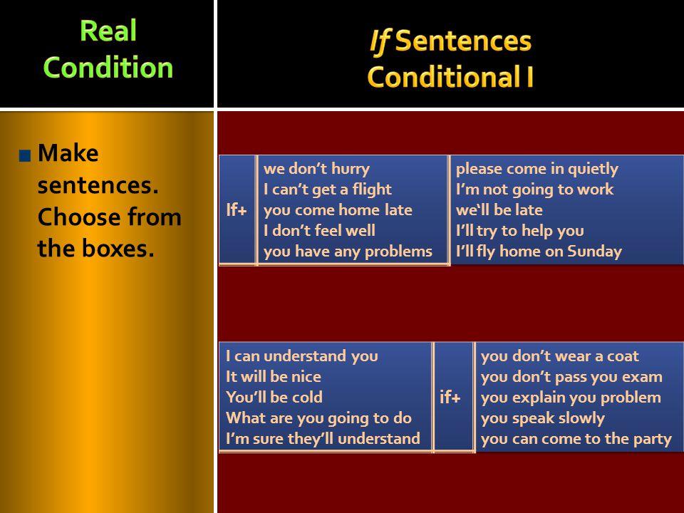 If Sentences Conditional I