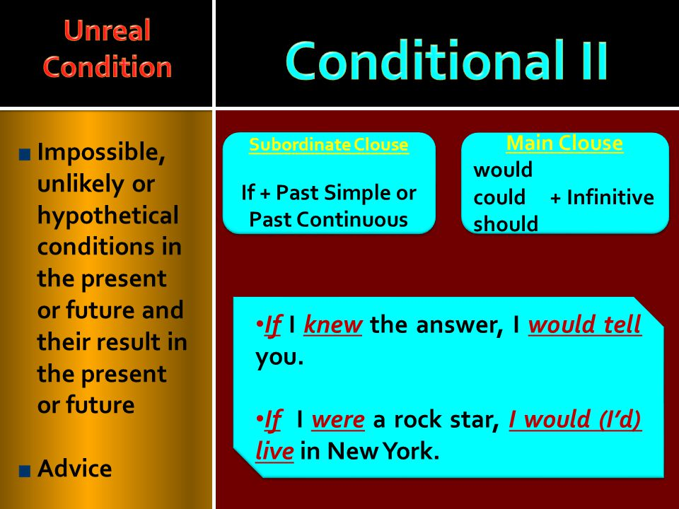 If + Past Simple or Past Continuous