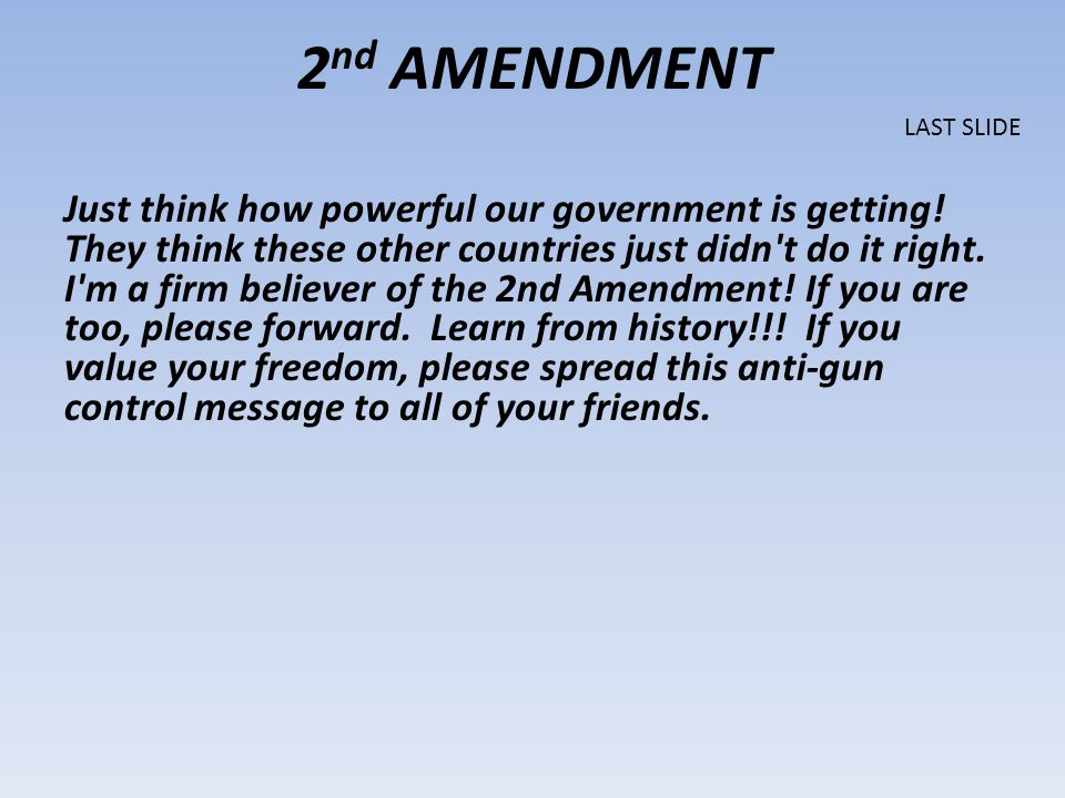 2nd AMENDMENT LAST SLIDE.