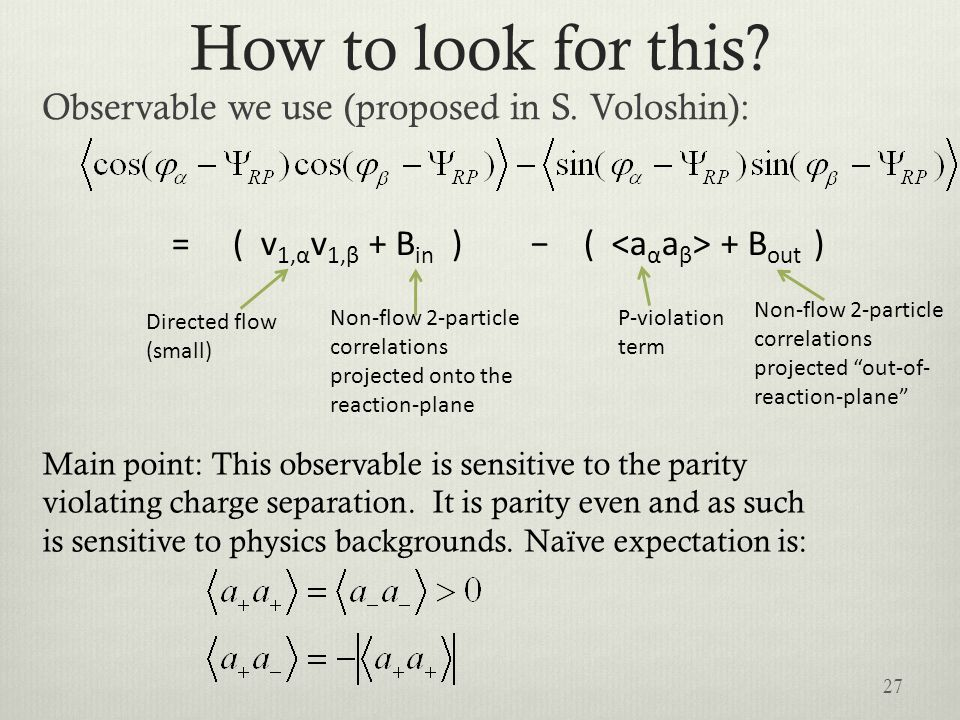 How to look for this Observable we use (proposed in S. Voloshin):