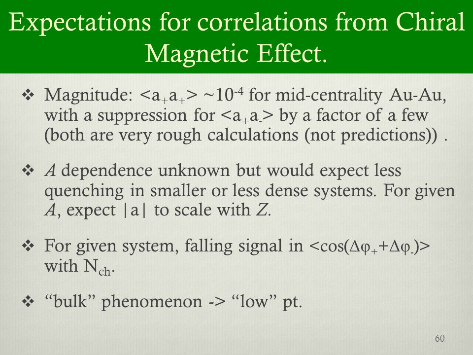 Expectations for correlations from Chiral Magnetic Effect.