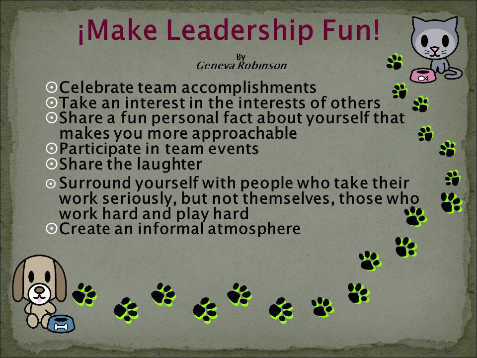 ¡Make Leadership Fun! Celebrate team accomplishments