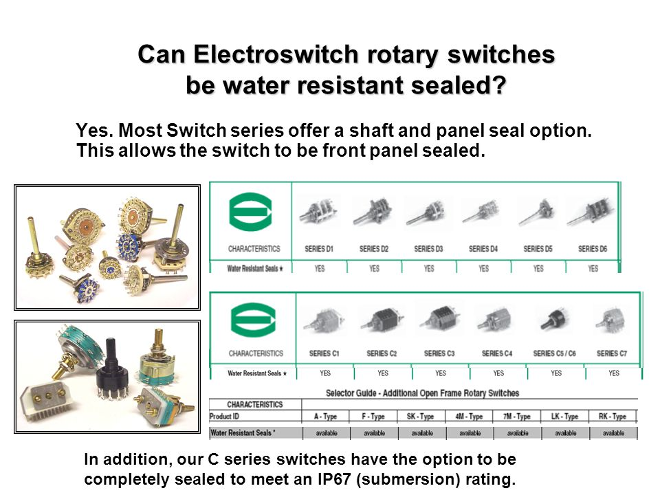 Can Electroswitch rotary switches be water resistant sealed