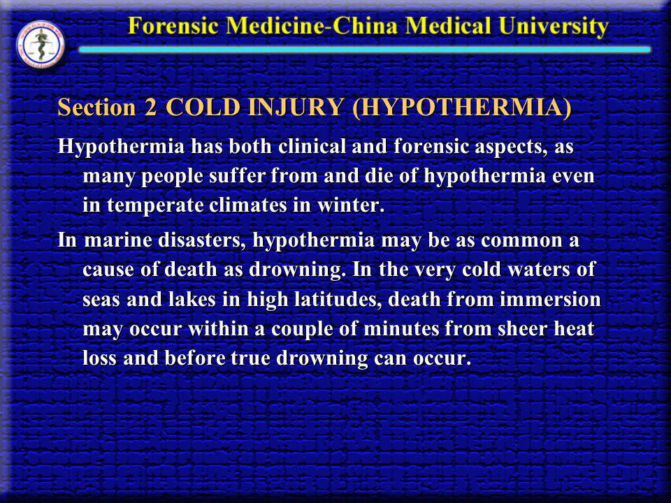 Section 2 COLD INJURY (HYPOTHERMIA)