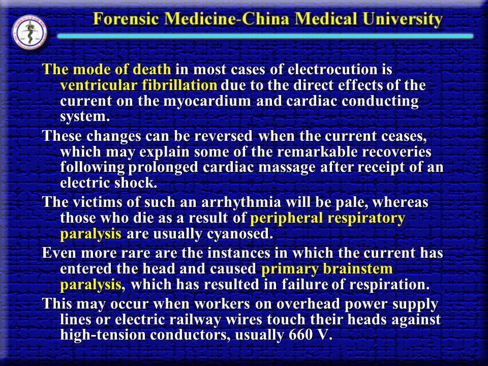 The mode of death in most cases of electrocution is ventricular fibrillation due to the direct effects of the current on the myocardium and cardiac conducting system.
