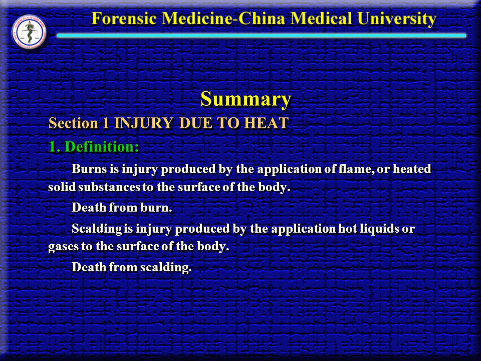 Summary Section 1 INJURY DUE TO HEAT 1. Definition: