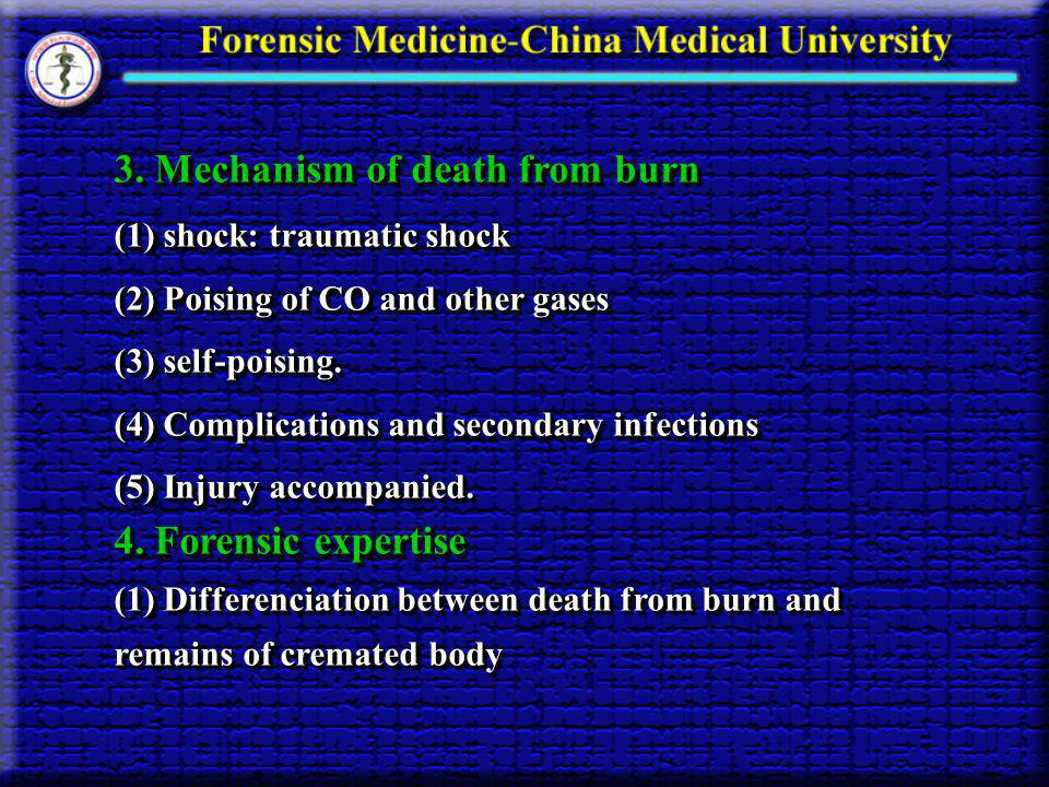 3. Mechanism of death from burn