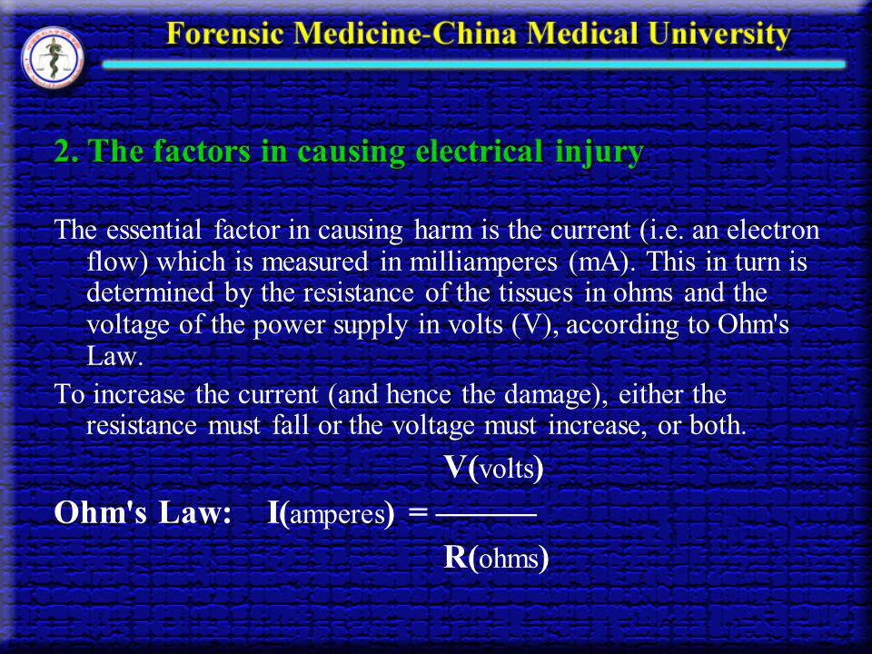 2. The factors in causing electrical injury