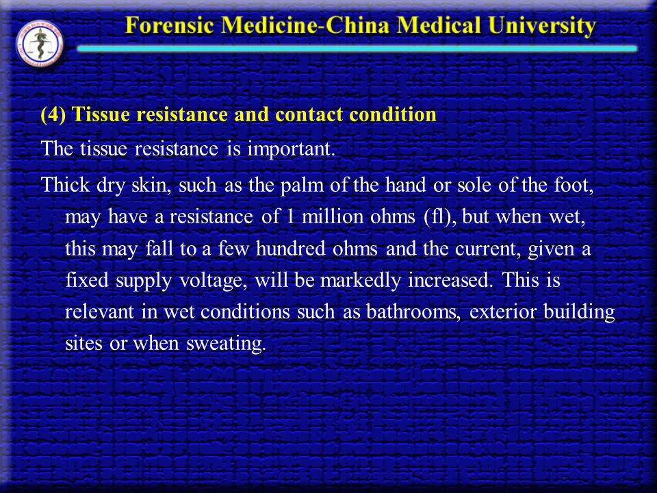 (4) Tissue resistance and contact condition