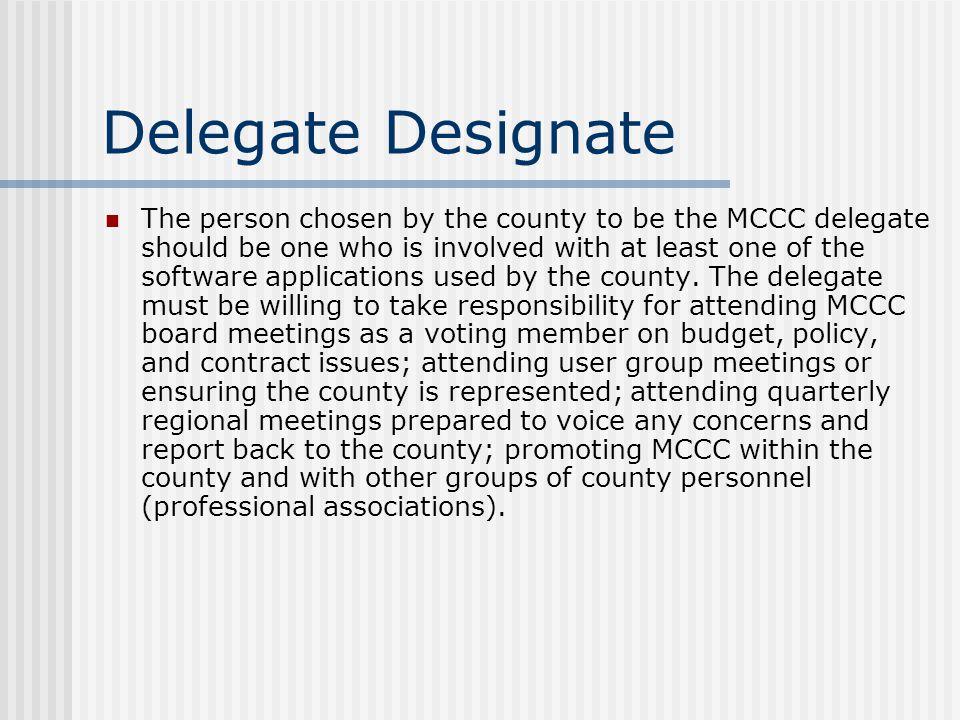 Delegate Designate