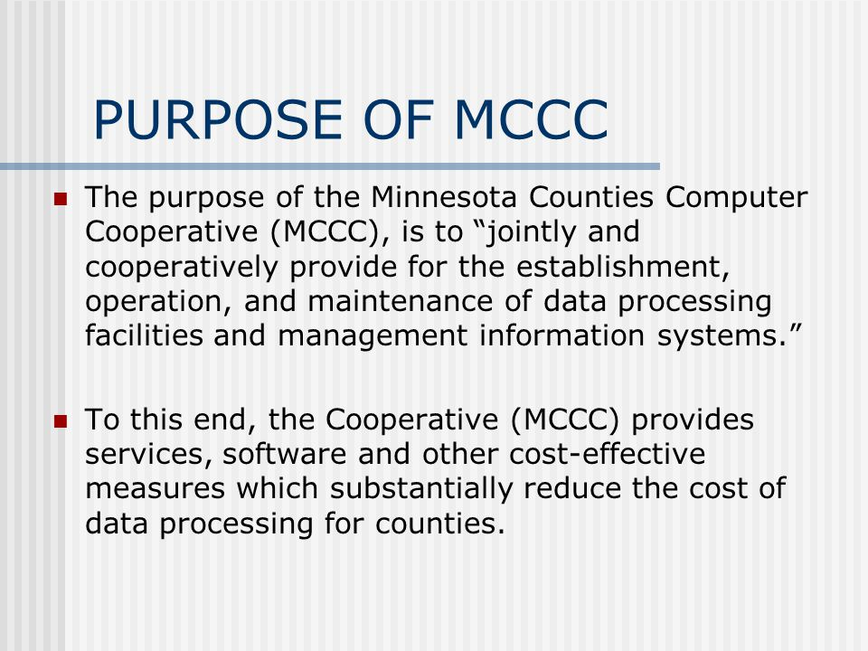 PURPOSE OF MCCC
