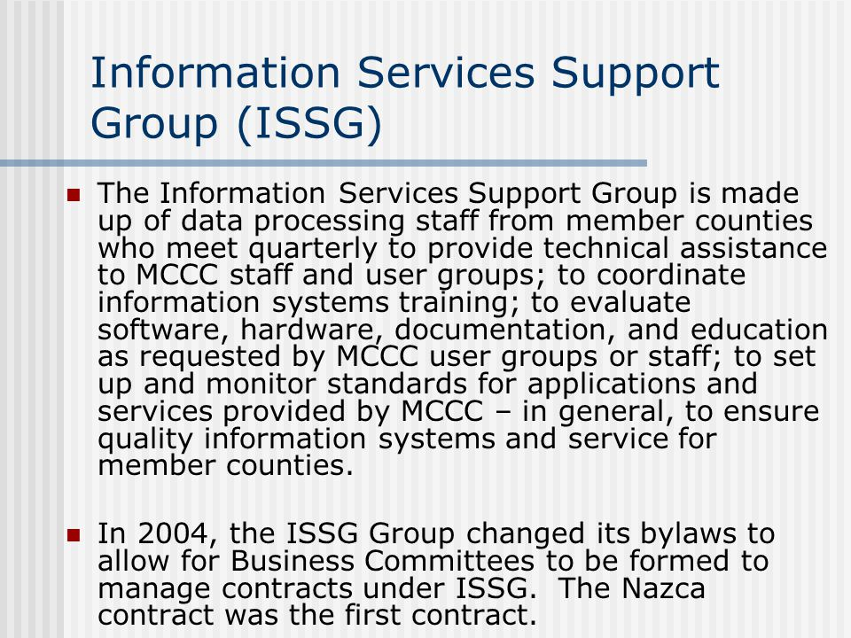 Information Services Support Group (ISSG)