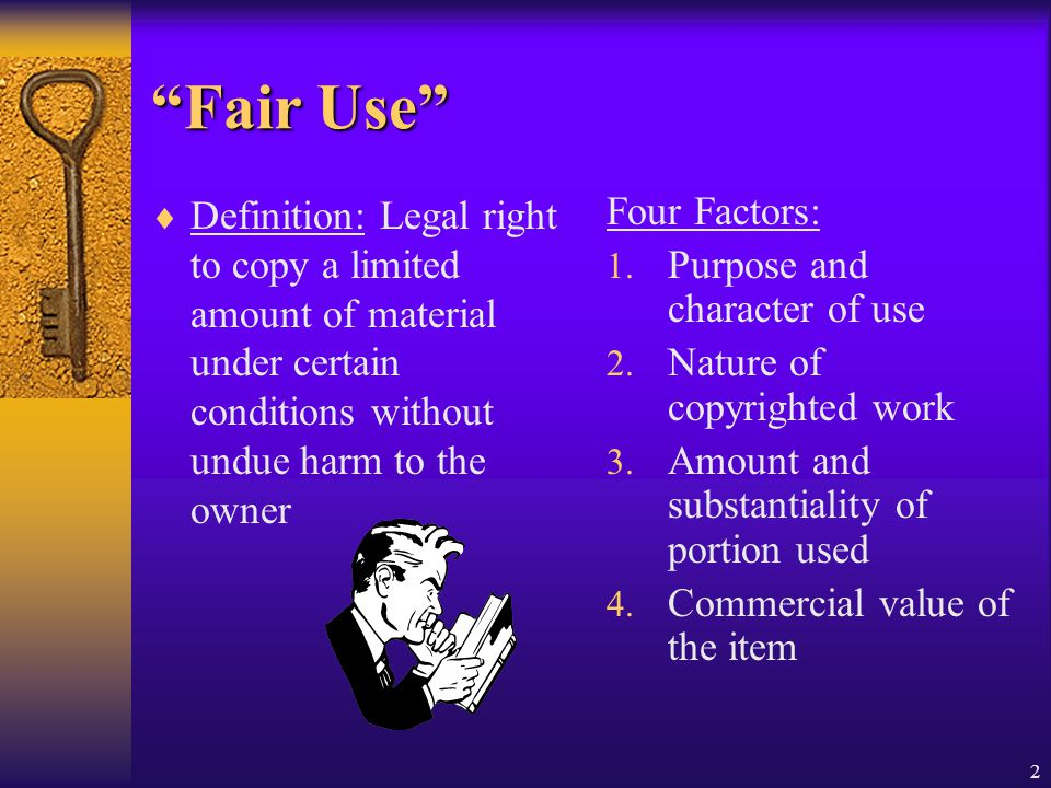 Fair Use Definition: Legal right to copy a limited amount of material under certain conditions without undue harm to the owner.