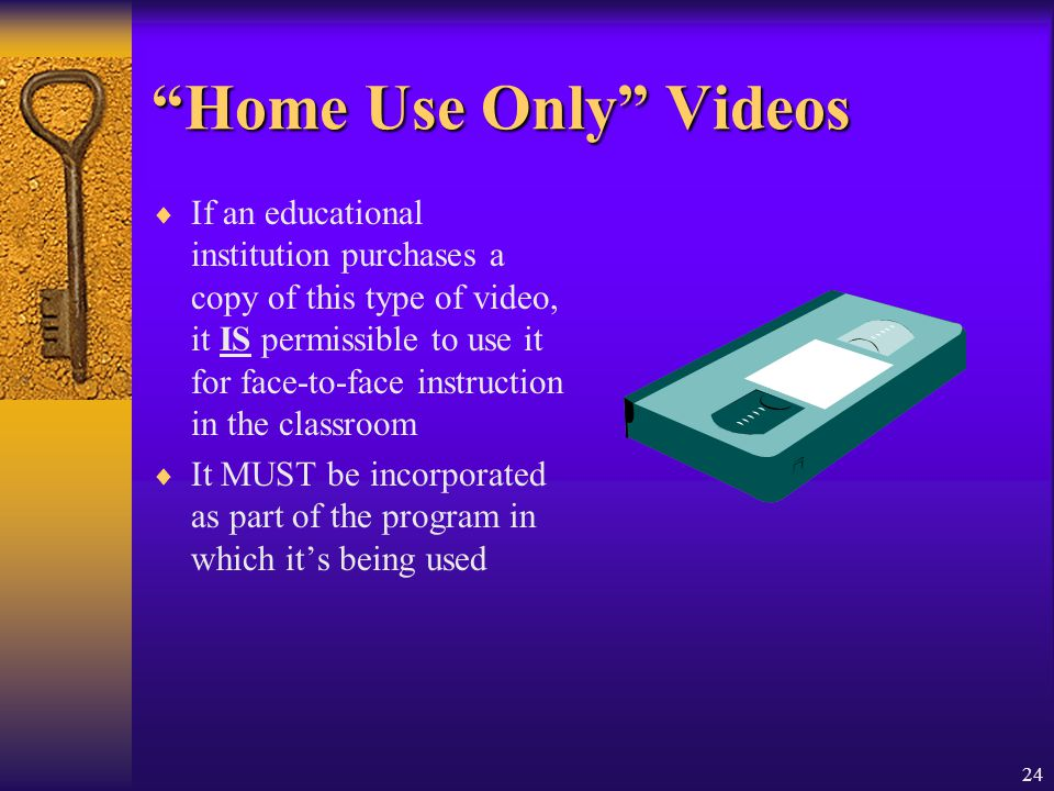 Home Use Only Videos