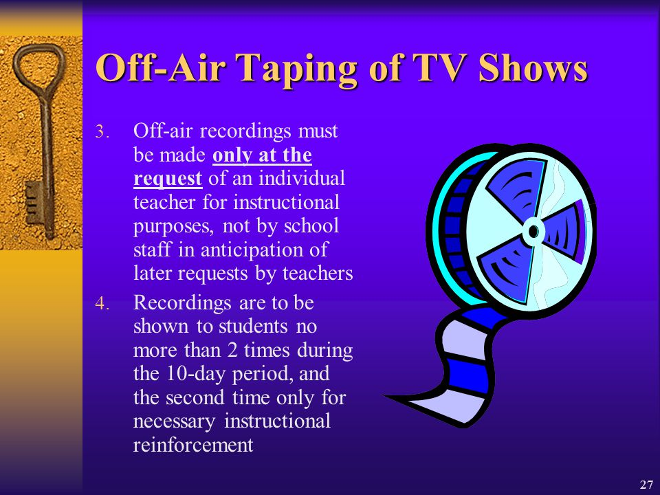 Off-Air Taping of TV Shows
