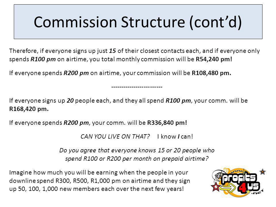 Commission Structure (cont'd)