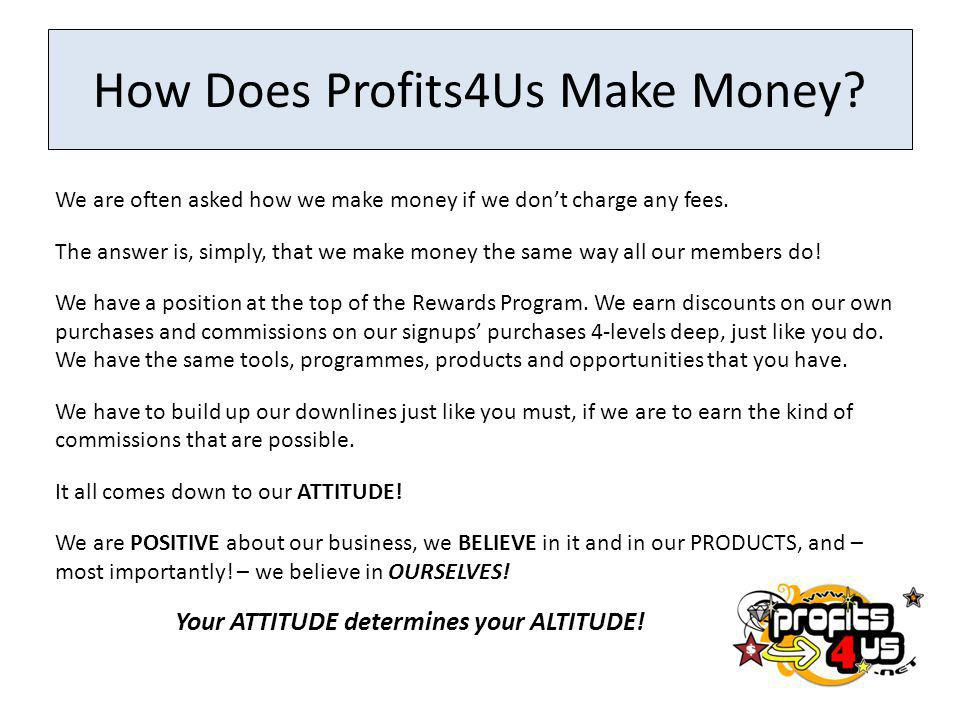How Does Profits4Us Make Money