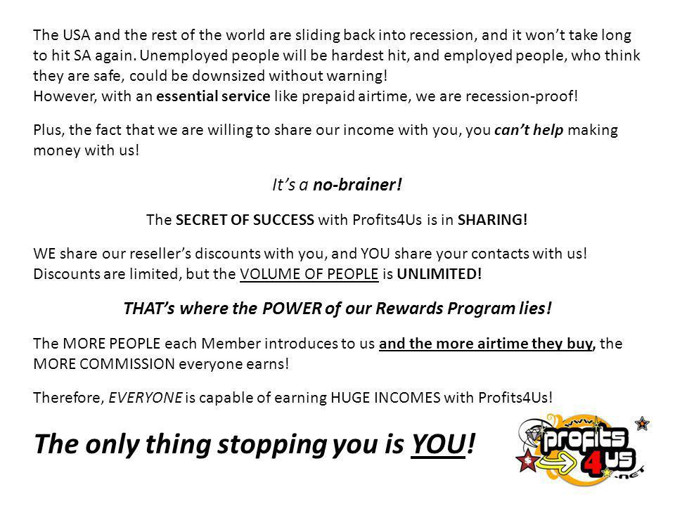 THAT's where the POWER of our Rewards Program lies!