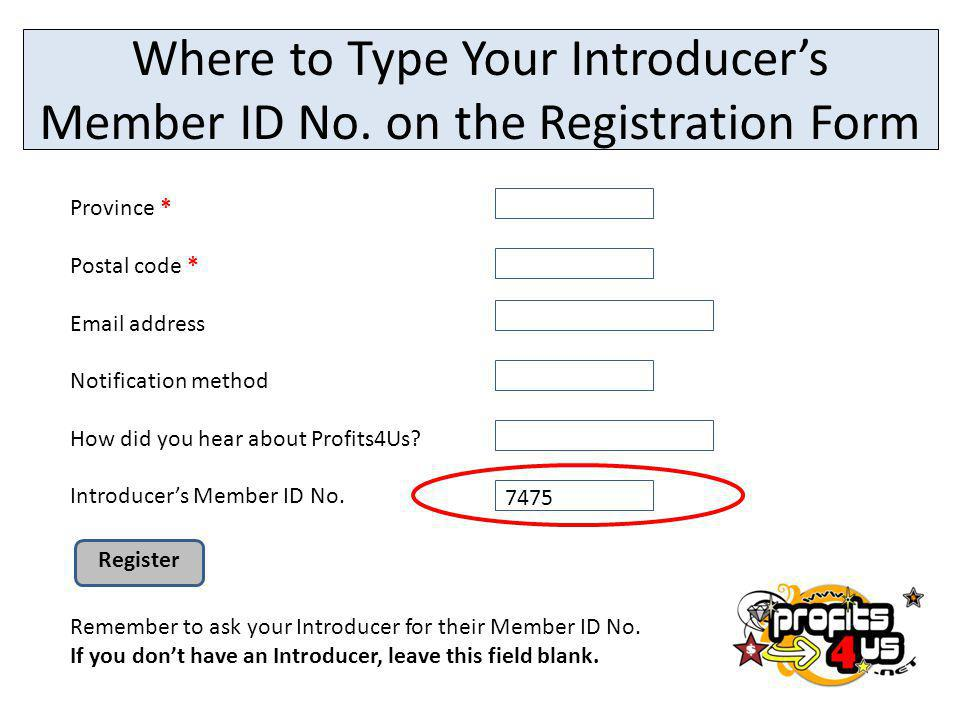 Where to Type Your Introducer's Member ID No. on the Registration Form