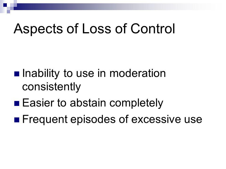 Aspects of Loss of Control