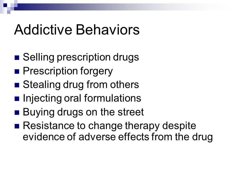 Addictive Behaviors Selling prescription drugs Prescription forgery