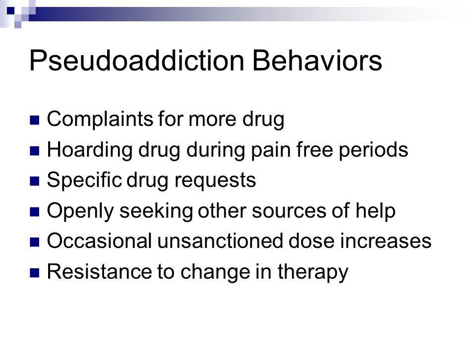 Pseudoaddiction Behaviors