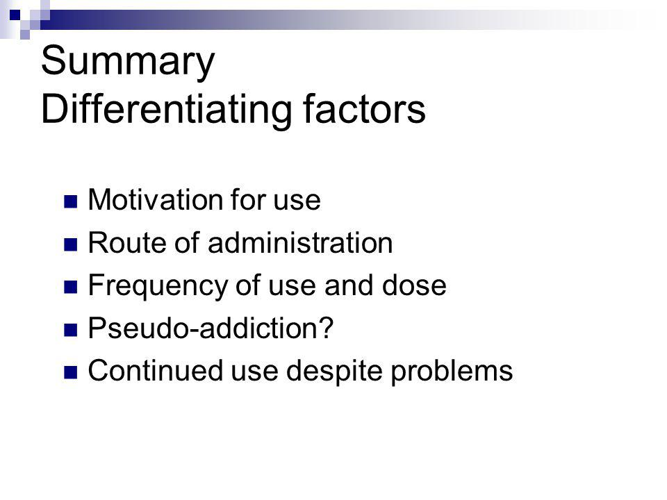 Summary Differentiating factors