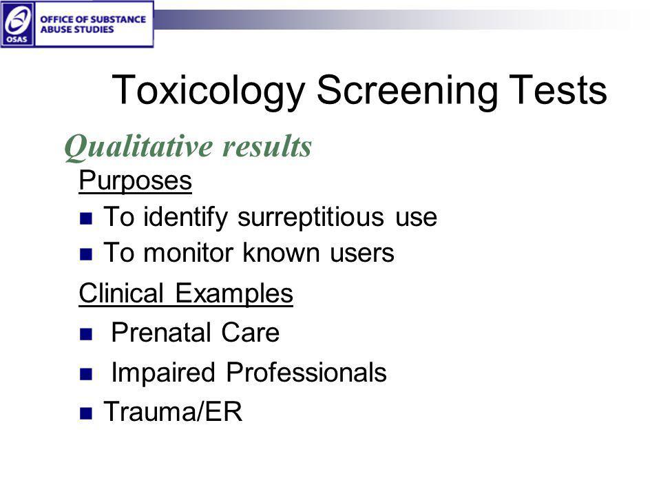 Toxicology Screening Tests