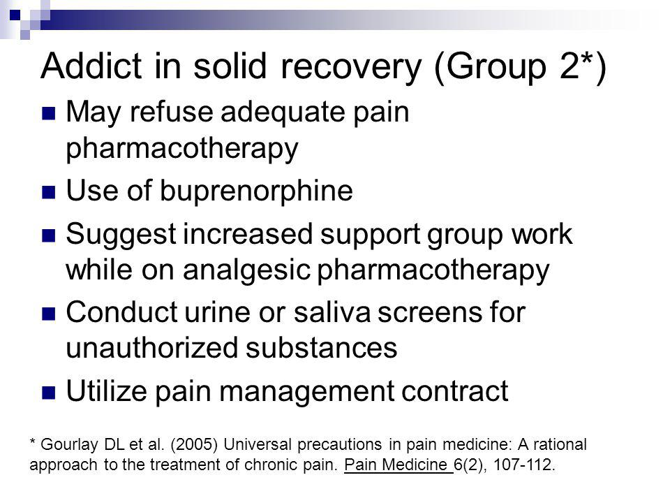 Addict in solid recovery (Group 2*)