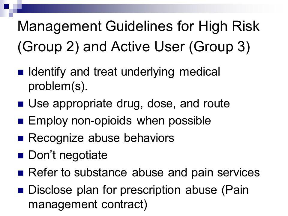 Management Guidelines for High Risk (Group 2) and Active User (Group 3)