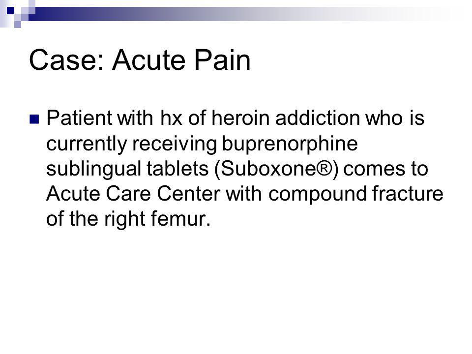 Case: Acute Pain