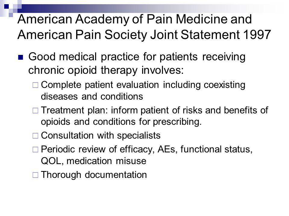 American Academy of Pain Medicine and American Pain Society Joint Statement 1997