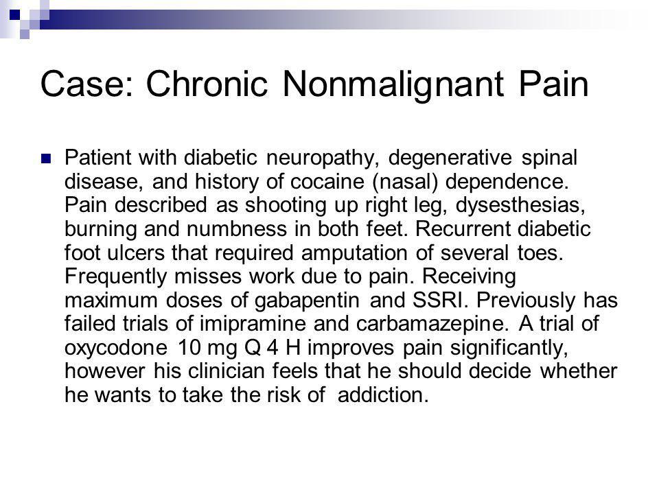 Case: Chronic Nonmalignant Pain