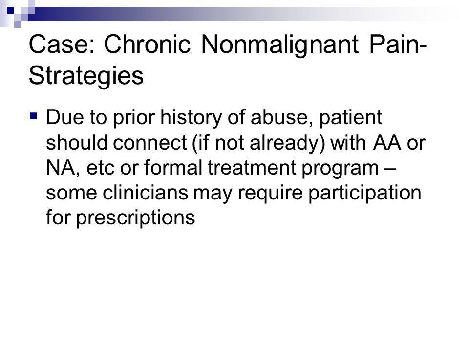 Case: Chronic Nonmalignant Pain- Strategies