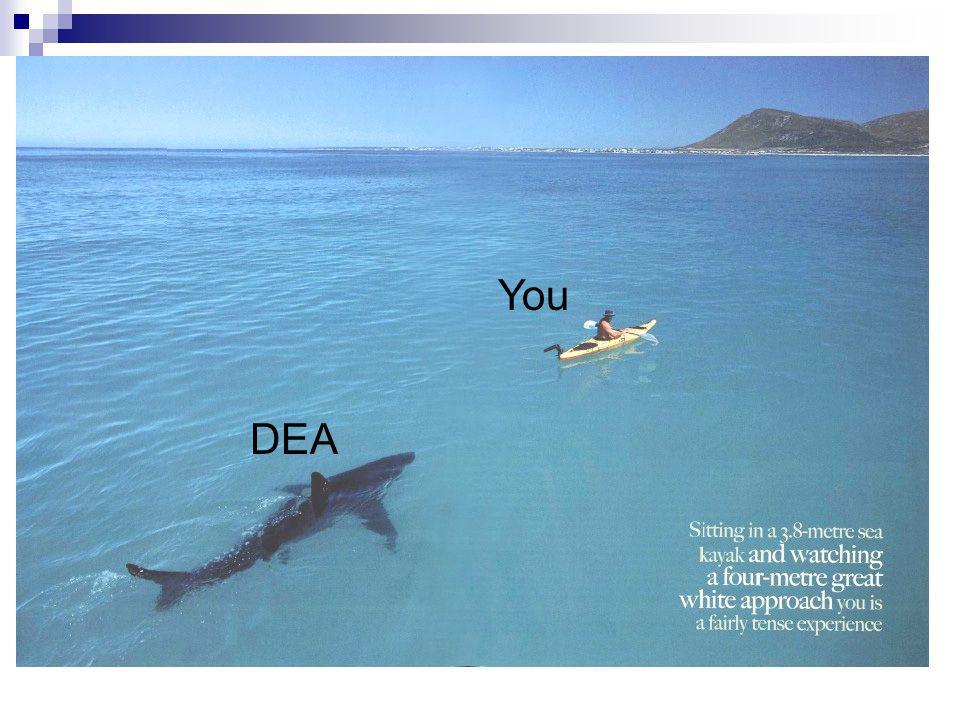 You DEA
