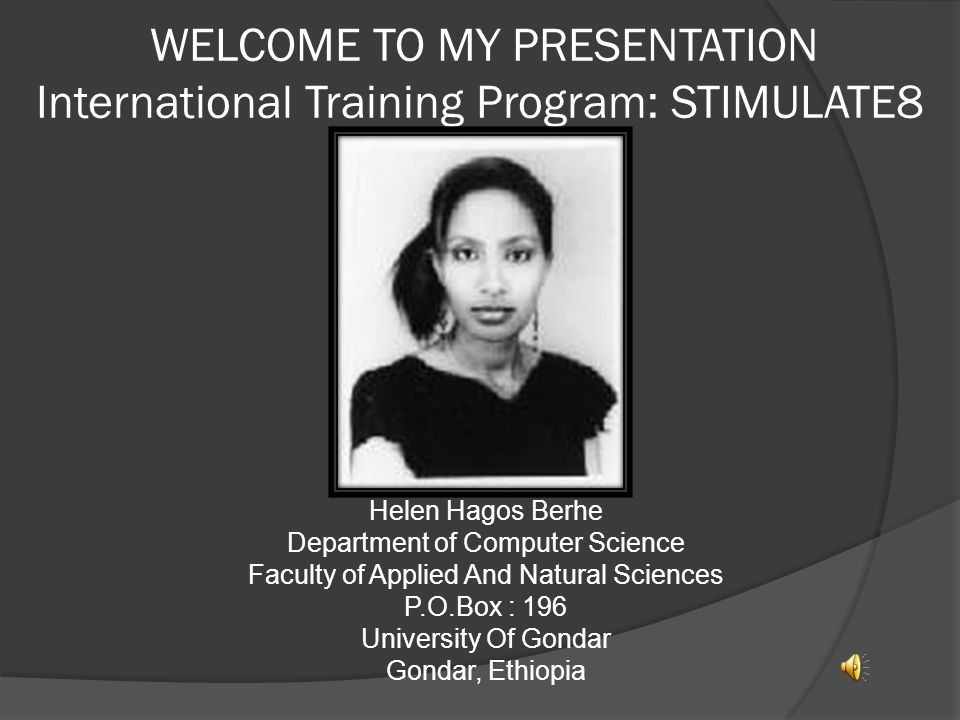 WELCOME TO MY PRESENTATION International Training Program: STIMULATE8