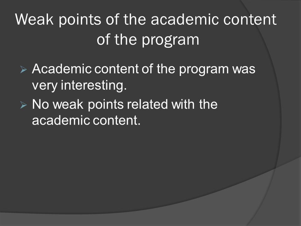 Weak points of the academic content of the program