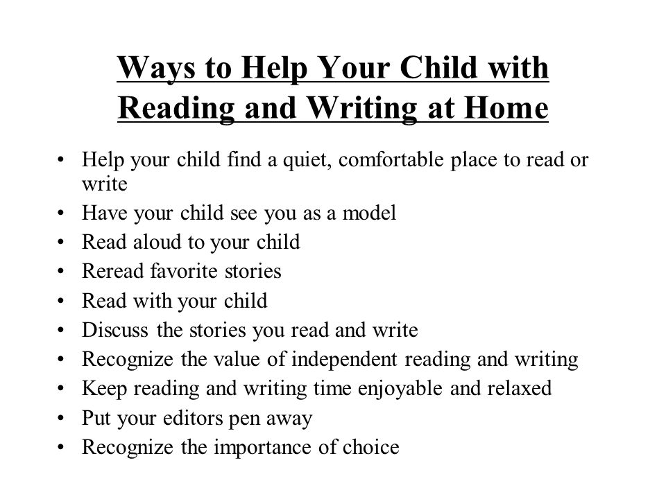 Ways to Help Your Child with Reading and Writing at Home