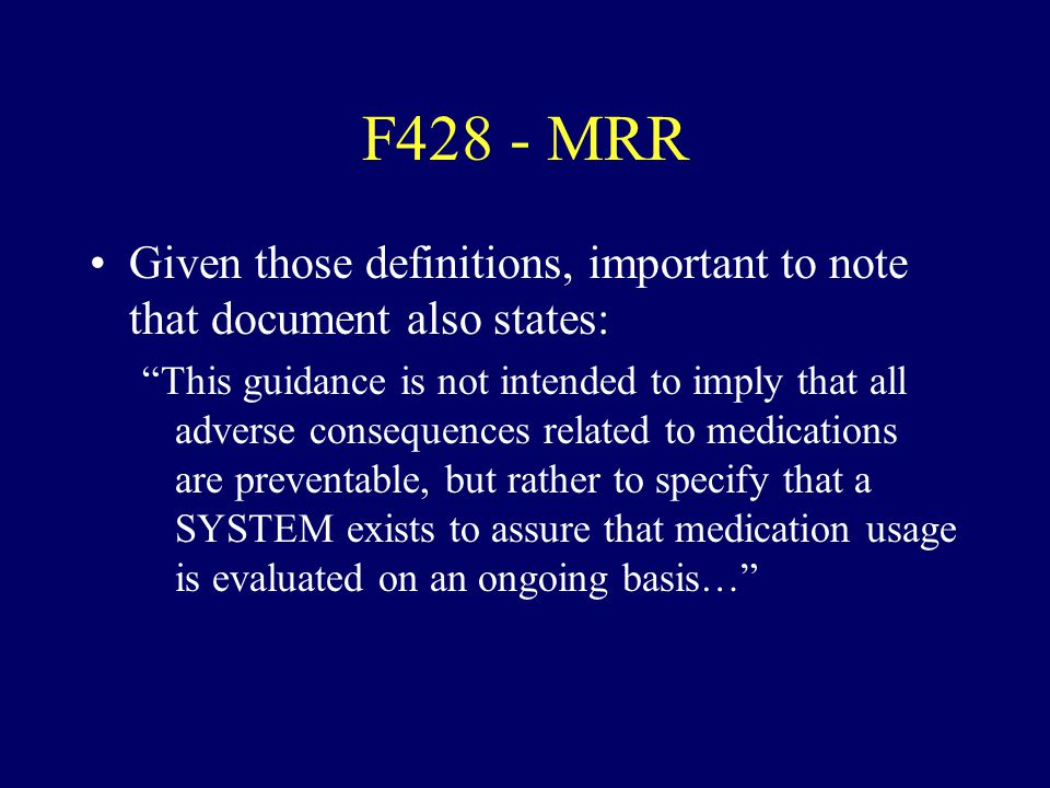 F428 - MRR Given those definitions, important to note that document also states: