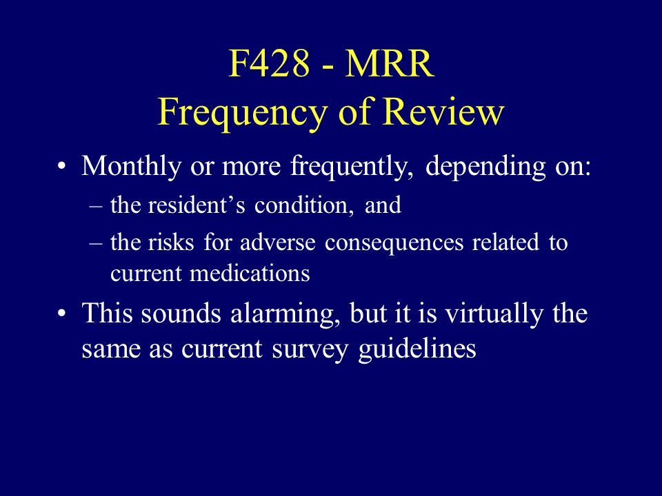 F428 - MRR Frequency of Review