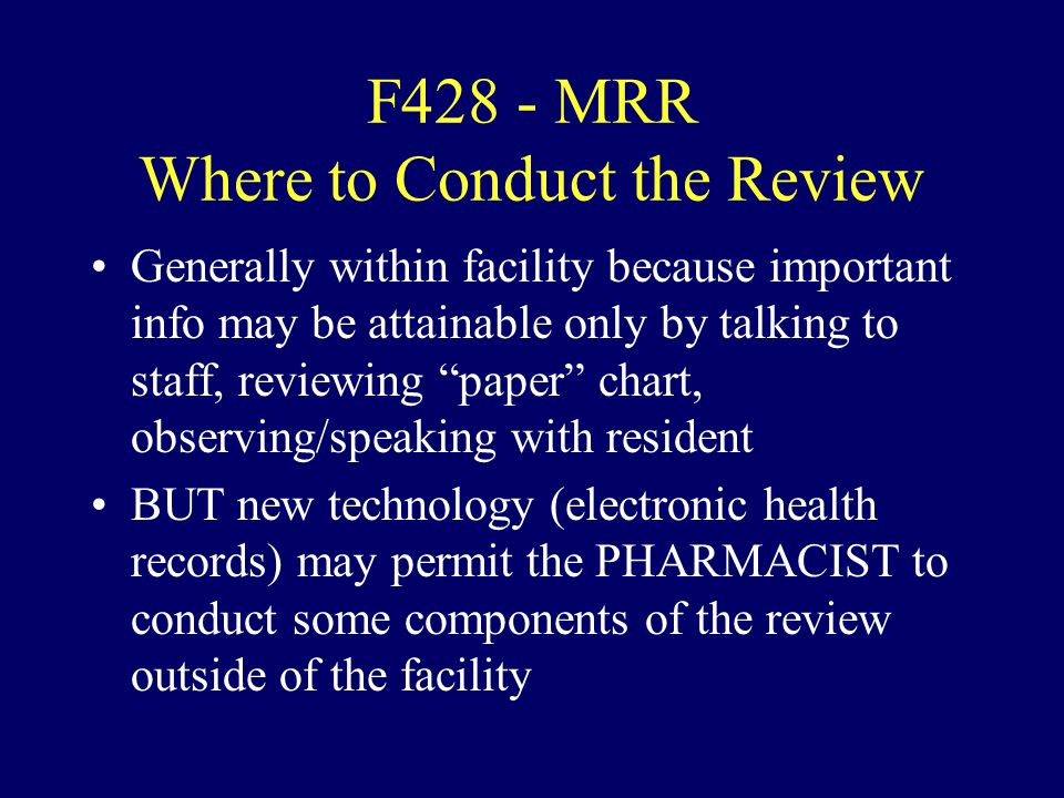 F428 - MRR Where to Conduct the Review