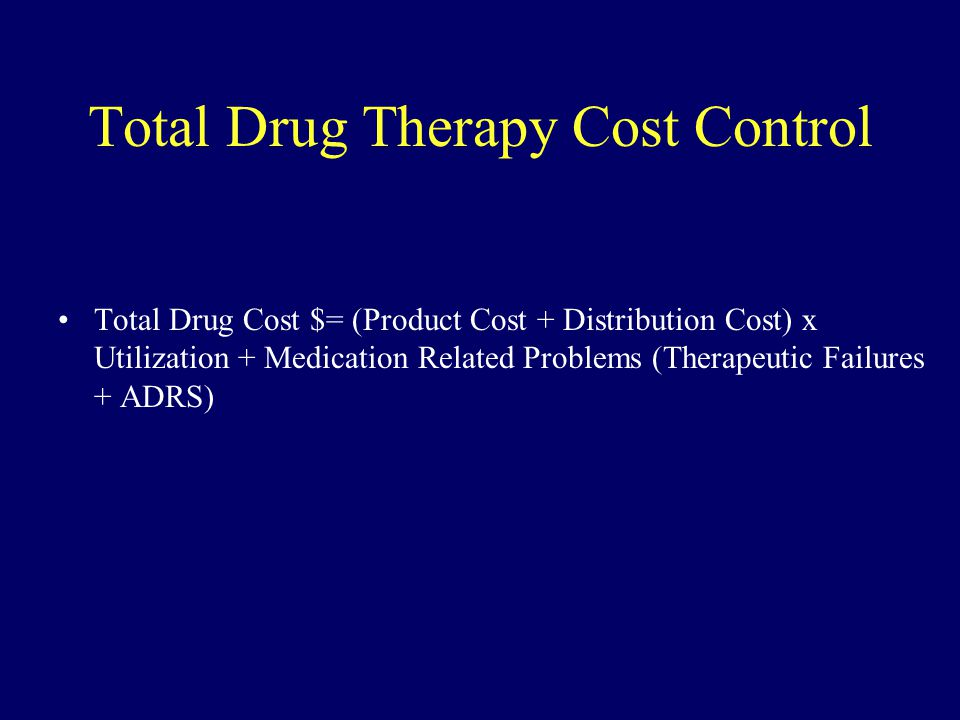 Total Drug Therapy Cost Control